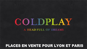 Place concert Coldplay Lyon Paris