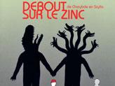 Concert Debout sur le Zinc